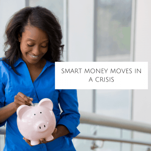 Smart money moves during a crisis