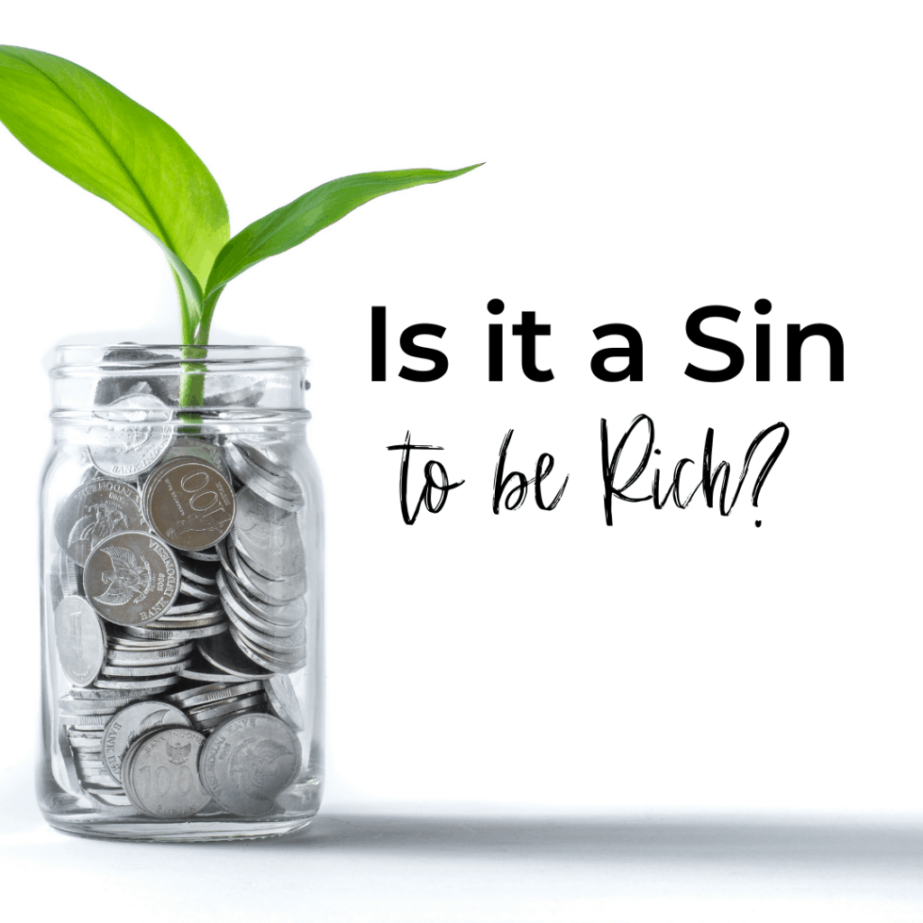 Is it a Sin to be Rich